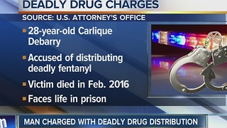 Man charged with dealing deadly fentanyl - Video