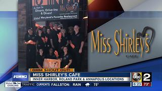 Miss Shirley's Cafe says Good Morning Maryland