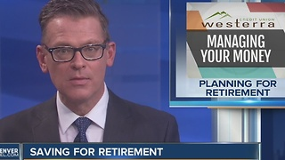 Start Planning for Retirement Now - Video