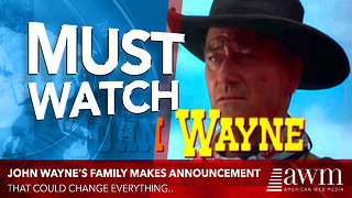 John Wayne's Family Makes A Stunning Announcement - Video