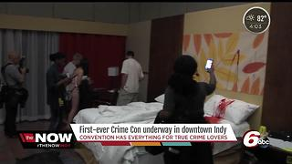 First-ever Crime Con underway in downtown Indy - Video