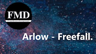 Arlow - Freefall. Free music for youtube videos [FMD Release]