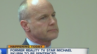 Former reality TV star Michael Skupin to be sentenced - Video