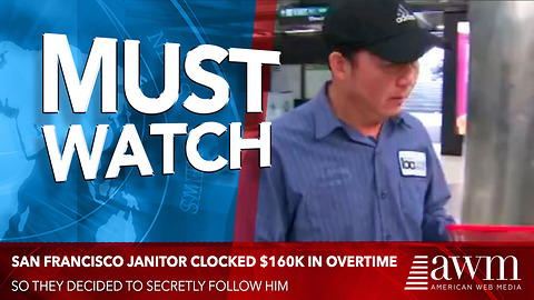 San Francisco Janitor Clocked $160K In Overtime, So They Decided To Secretly Follow Him