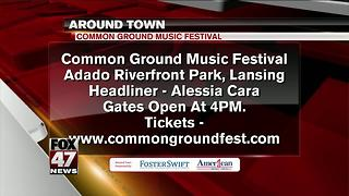 Around Town 7/5/17: Common Ground Music Festival - Video