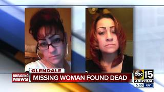 Missing woman found dead in Glendale - Video