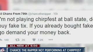 Chance the Rapper is not headlining ChirpFest at Ball State - Video