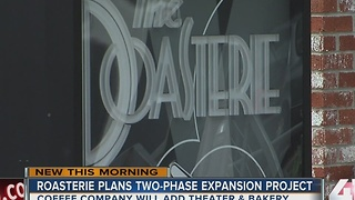 Roasterie announces expansion, new amenities - Video