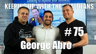 Keeping Up With the Chaldeans: With George Abro - Keystone Commercial Real Estate