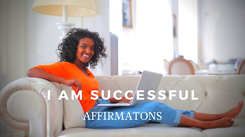 I Am Successful Affirmation - 5 Steps To Improve Your Mindset To Attract Money and Success