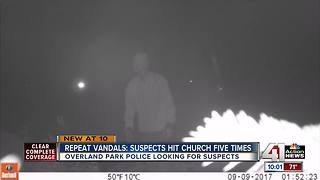OP church vandalized 5 times since August - Video