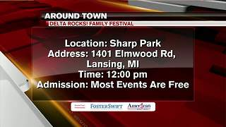 Around Town 6/21/18: Delta Rocks Family Festival - Video