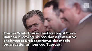 Bannon Steps Down From Breitbart - Video