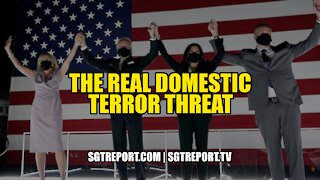 THE REAL DOMESTIC TERROR THREAT -- Quite Frankly