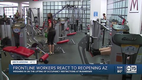 Frontline workers react to Arizona lifting business occupancy restrictions