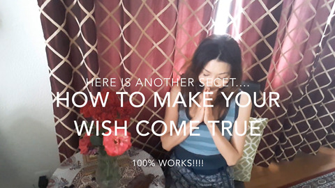 How to make a wish really come true 100%
