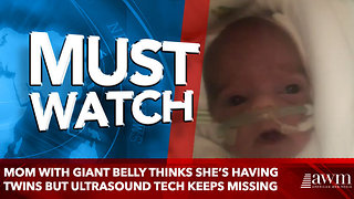 Mom With Giant Belly Thinks She's Having Twins But Ultrasound Tech Keeps Missing - Video