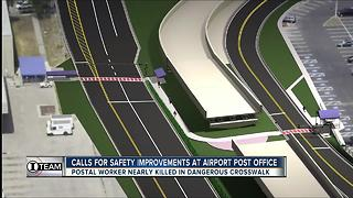 I-Team: U.S. Postal workers plead for safety improvements on a 'dangerous' crosswalk at TIA - Video