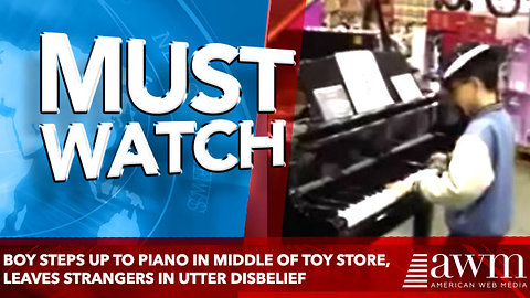 Boy Steps Up To Piano In Middle Of Toy Store, Leaves Strangers In Utter Disbelief