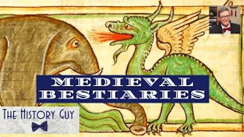 Medieval Bestiaries or Why the lion is called the 'King of Beasts'