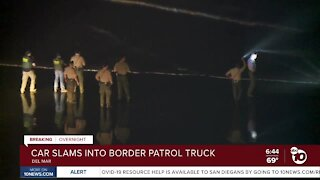 Car slams into Border Patrol truck