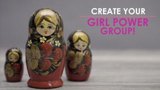 Girl Power! Create your power circle. - Video