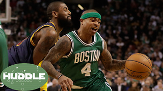 The Kyrie Irving-Isaiah Thomas Trade Has Been FINALIZED -The Huddle - Video