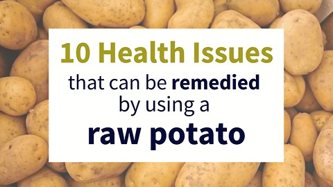 10 health problems solved by using a raw potato