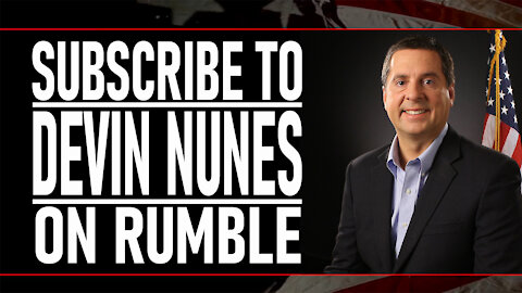 Subscribe to Devin Nunes on Rumble