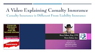 A Video Explaining Casualty Insurance