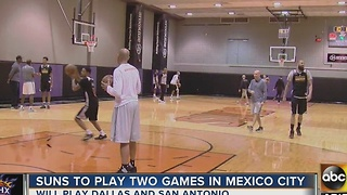 Phoenix Suns ready to play two games in Mexico City - Video