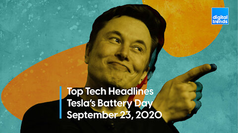 Top Tech Headlines | 9.23.20 | Tesla's Battery Day Doesn't Disappoint