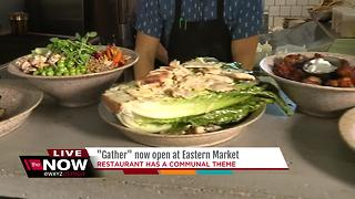 New restaurant Gather opens in Eastern Market - Video