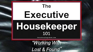 Housekeeping Training - How To Operate Lost and Found
