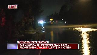 Water main break puts 8 Oakland County cities under Boil Water Advisory