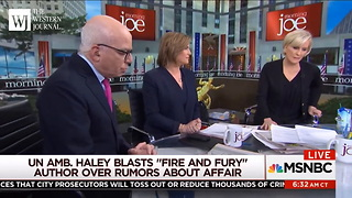 Mika Brzezinski Angrily Ends 'Fire And Fury' Author Interview Over Nikki Haley Accusation - Video