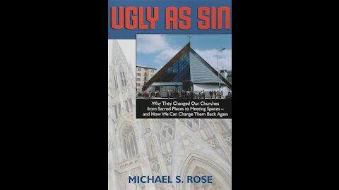 Book Review: Ugly as Sin: Why They Changed Our Churches from Sacred Places to Meeting Spaces