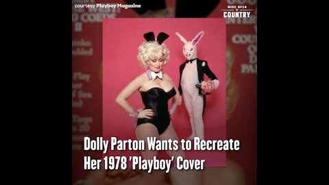 Dolly Parton Wants to Recreate Her 1978 'Playboy' Cover