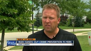 Oak Creek man distributed crime prevention flyers - Video