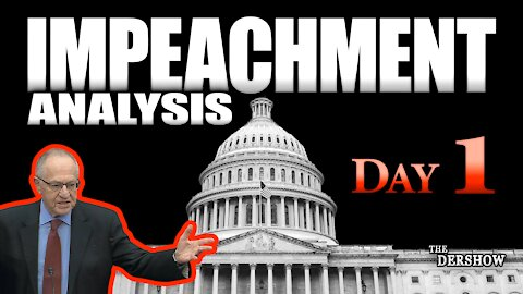 Impeachment Analysis Day 1