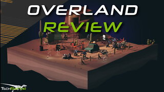 Overland Review | An Apple Arcade & Switch Game Worth Playing