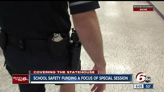 School safety funding will be a focus of the special session with Indiana lawmakers - Video