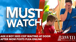 Age 8 Boy Sees Cop Waiting at Door after Mom Posts Plea Online - Video