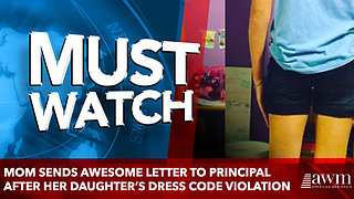Mom Sends Awesome Letter To Principal After Her Daughter's Dress Code Violation - Video
