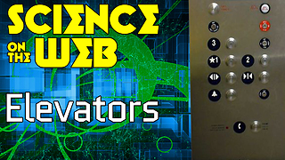 Stuff to Blow Your Mind: Science on the Web: Elevators - Video