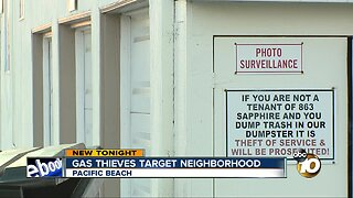Gas thieves target Pacific Beach neighbors