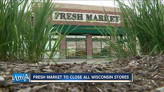 The Fresh Market stores to close in Brookfield, Fox Point