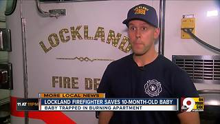 Lockland firefighter saves 10-month-old from apartment fire - Video
