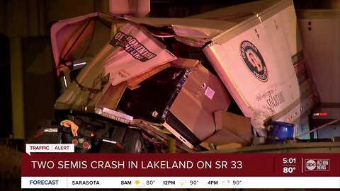 2 semis crash in Lakeland on SR 33 near I-4 overpass, minor injuries reported