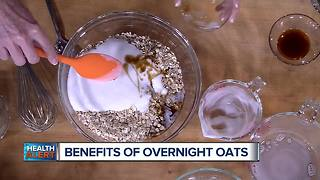 The Health Benefits to Overnight Oats - Video